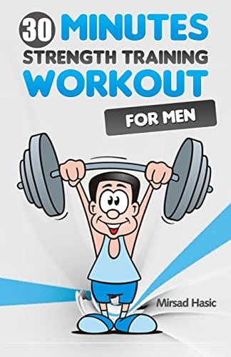 9781493758982: Strength Training for Men