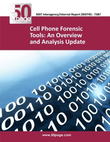 9781493759002: Cell Phone Forensic Tools: An Overview and Analysis Update