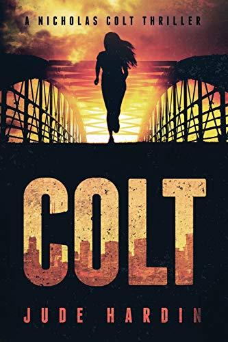 9781493761692: Colt: A Novel