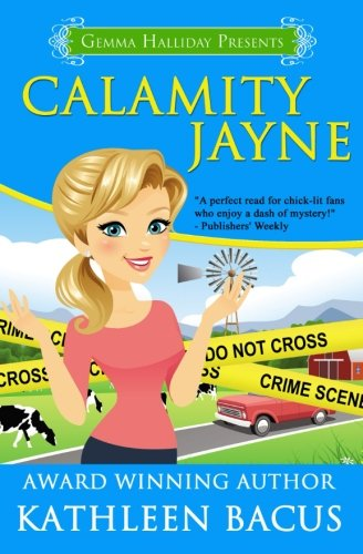 9781493762798: Calamity Jayne: Calamity Jayne Mysteries book #1 (Volume 1)