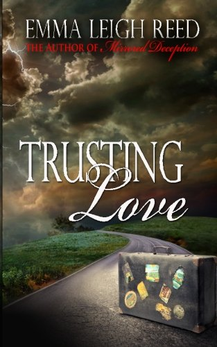 Trusting Love: Emma Leigh Reed