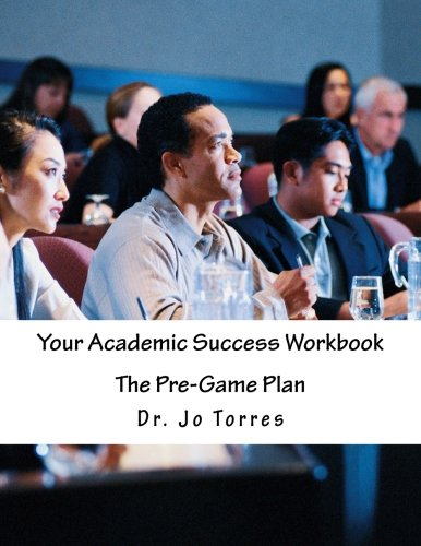 9781493767823: Your Academic Success Workbook: The Pre-Game Plan