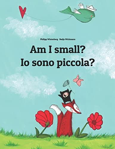 Am I Small? IO Sono Piccola?: Children: Philipp Winterberg