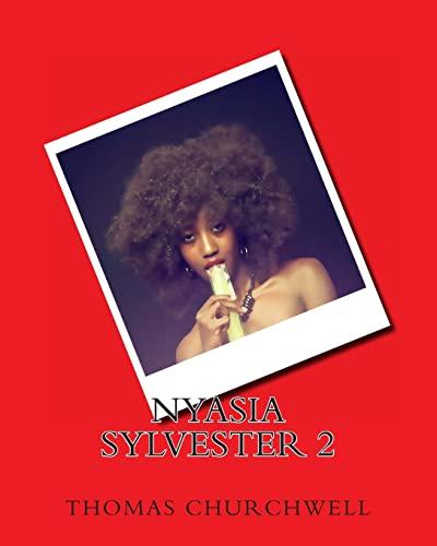 9781493770021: Nyasia Sylvester 2