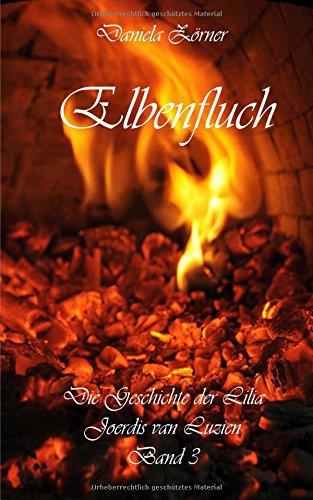 9781493770656: Elbenfluch: Die Geschichte der Lilia Joerdis van Luzien Band 3