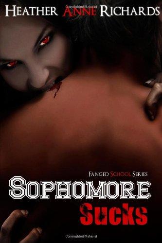 9781493771288: Sophomore Sucks (Fanged School Series)