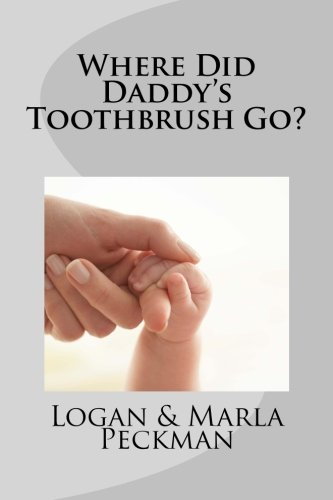 9781493771929: Where Did Daddy's Toothbrush Go?
