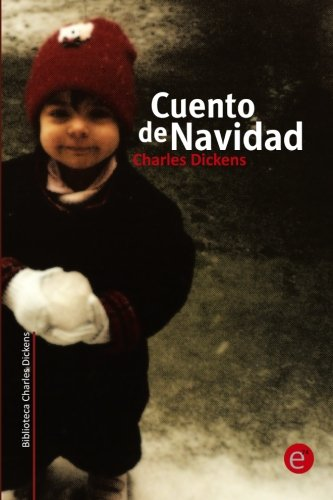 9781493772322: Cuento de Navidad (Colección Biblioteca Charles Dickens) (Spanish Edition)