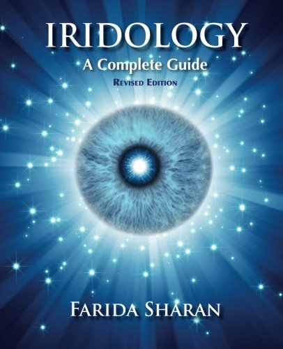 9781493772513: Iridology - A Complete Guide, revised edition