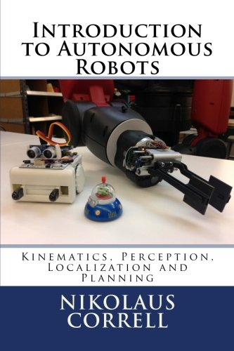 9781493773077: Introduction to Autonomous Robots