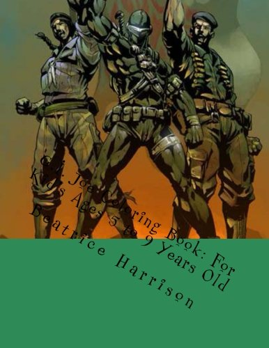 9781493774760: G.I. Joe Coloring Book: For Kid's Ages 5 to 9 Years Old