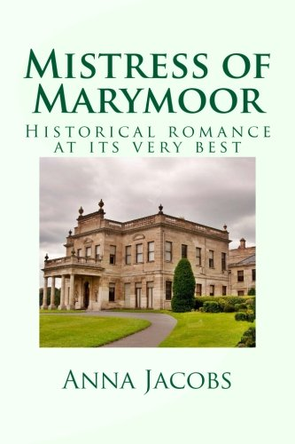 9781493778508: Mistress of Marymoor: Historical romance at its very best