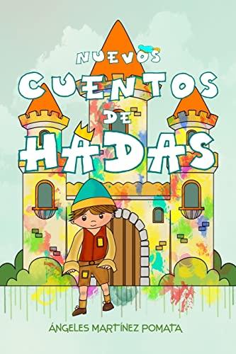 9781493779628: Nuevos Cuentos de Hadas (Spanish Edition)
