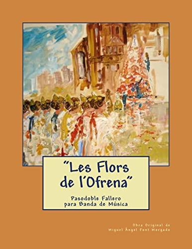 9781493779741: Les Flors de l'Ofrena - Pasodoble Fallero: Partituras para banda de Música (Spanish Edition)