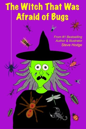 9781493779840: The Witch That Was Afraid of Bugs