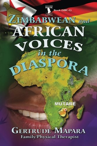 9781493780471: Zimbabwean and African Voices in The Disapora: Volume 1 (SUCCEED BOOK COLLECTIONS (SBC))