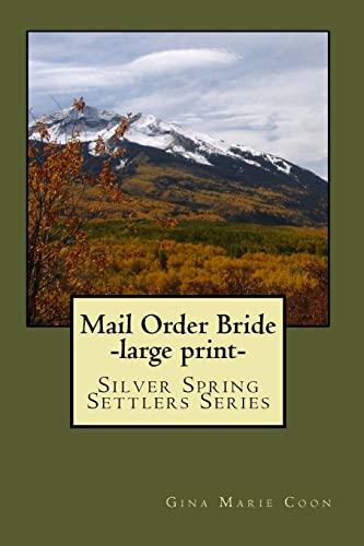 9781493782796: Mail Order Bride: Silver Spring Settlers Series (Silver Springs Settlers) (Volume 3)