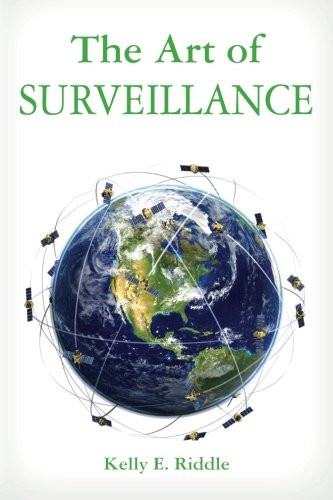 The Art of Surveillance: Riddle, Kelly E.