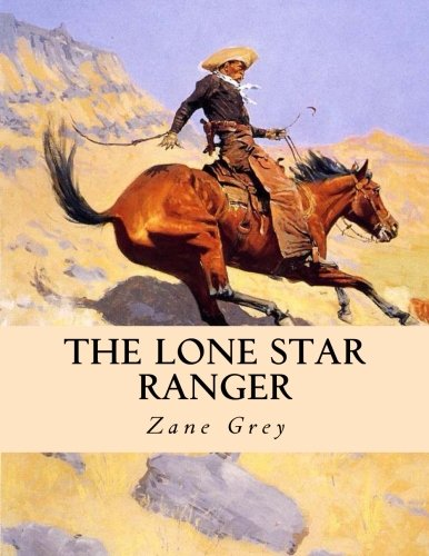 9781493783328: The Lone Star Ranger: Large Print Edition