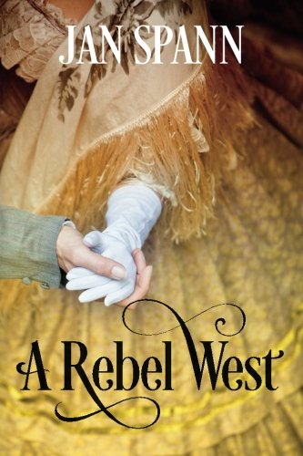 A Rebel West: Spann, Jan