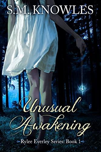 9781493785797: Unusual Awakening (Rylee Everley Series) (Volume 1)