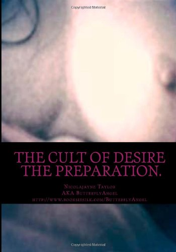 9781493790111: The Cult of Desire: The Preparation (Volume 1)
