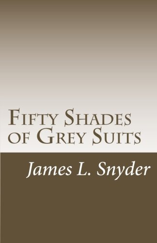Fifty Shades of Grey Suits: Snyder, Dr. James