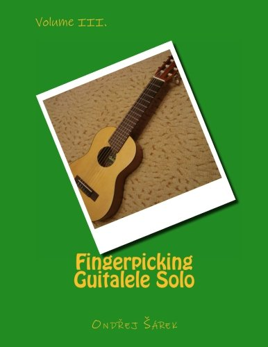 9781493792207: Fingerpicking Guitalele Solo volume III.: Volume 3