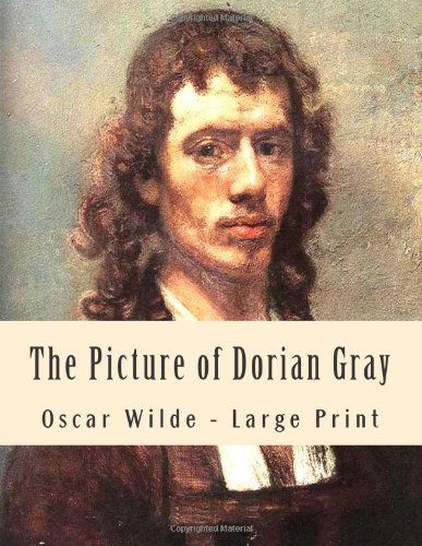 9781493793334: The Picture of Dorian Gray: Large Print