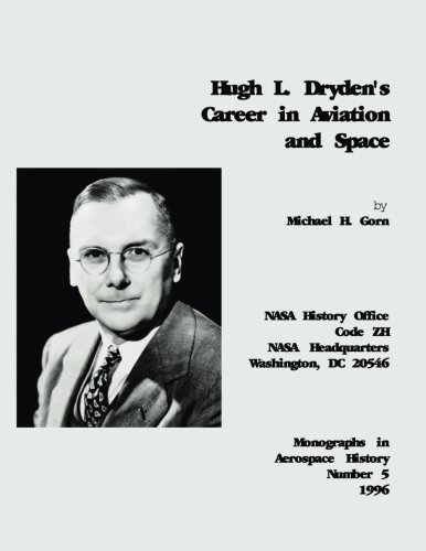 9781493794614: Hugh L. Dryden's Career in Aviation and Space (The NASA History Series)
