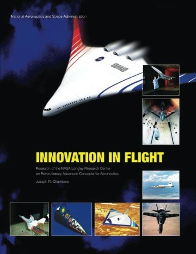 9781493794706: Innovation in Flight: Research of the NASA Langley Research Center on Revolutionary Advanced Concepts for Aeronautics (The NASA History Series)