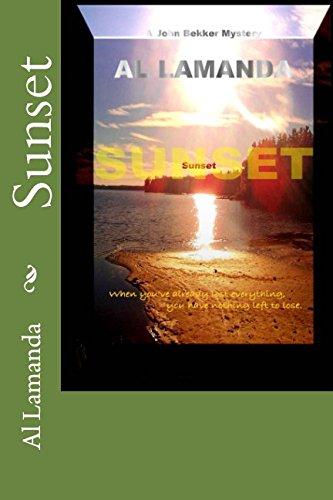 9781493794843: Sunset (A John Bekker Mystery)