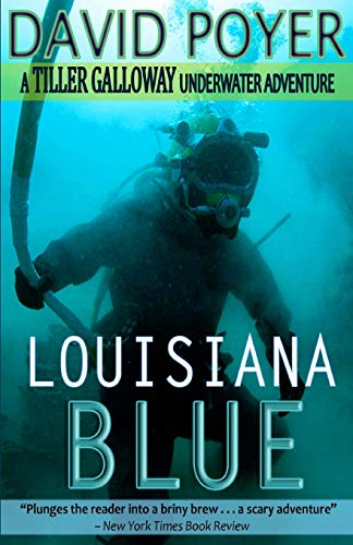 Louisiana Blue (The Tiller Galloway Novels) (Volume 3): Poyer, David