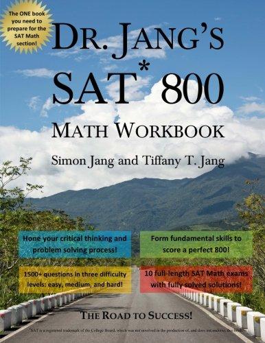 9781493795628: Dr. Jang's SAT 800 Math Workbook