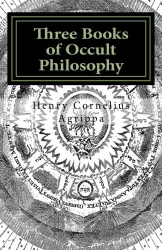 9781493796786: Three Books of Occult Philosophy: Book I: 1
