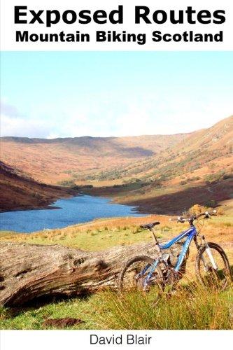 Exposed Routes - Mountain Biking, Scotland.: Mountain Biking routes, Scotland.: David Blair