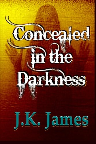 9781493799732: Concealed in the Darkness