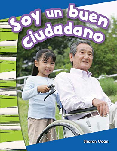 9781493804306: Soy un buen ciudadano (I Am a Good Citizen) (Spanish Version) (Social Studies Readers : Content and Literacy) (Spanish Edition)