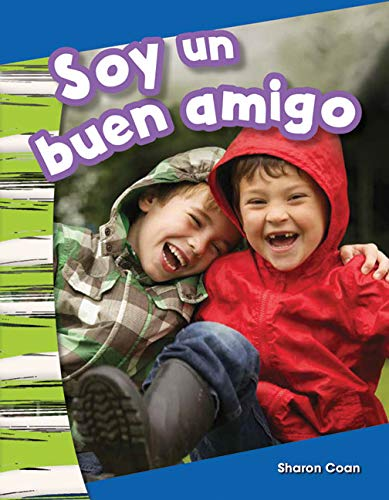 9781493804313: Soy un buen amigo (I Am a Good Friend) (Spanish Version) (Social Studies Readers : Content and Literacy) (Spanish Edition)