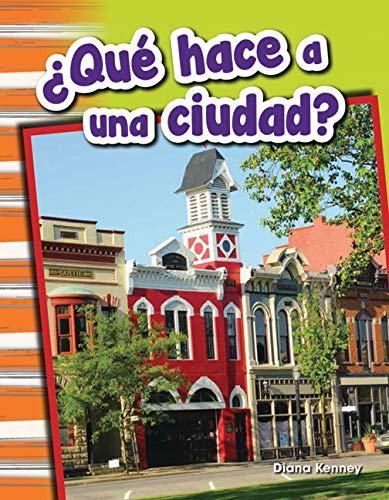 9781493804818: ¿Qué hace a una ciudad? (What Makes a Town?) (Spanish Version) (Social Studies Readers : Content and Literacy) (Spanish Edition)