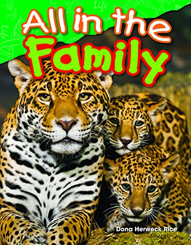 All in the Family (Library Bound) (Science Readers: Content and Literacy): Teacher Created ...