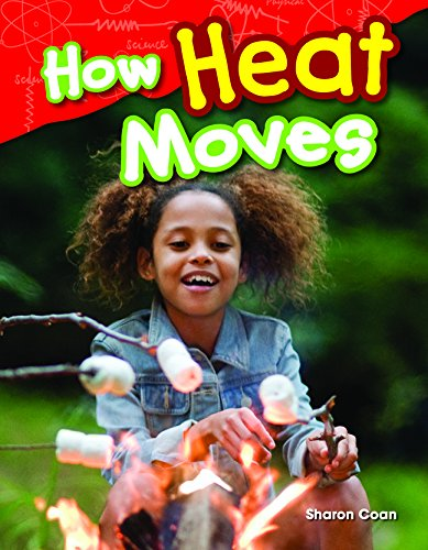 9781493811557: How Heat Moves (Library Bound) (Science Readers: Content and Literacy)