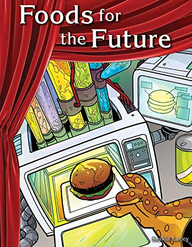 9781493812950: Foods for the Future (Building Fluency through Reader's Theater)