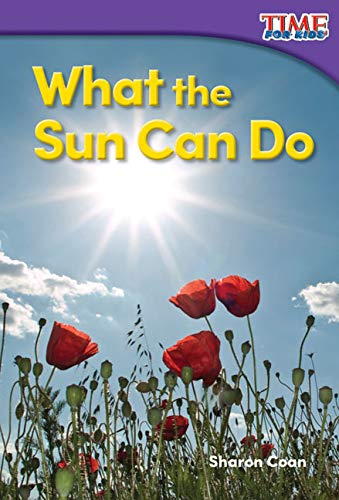 9781493820535: What the Sun Can Do (TIME FOR KIDS® Nonfiction Readers)