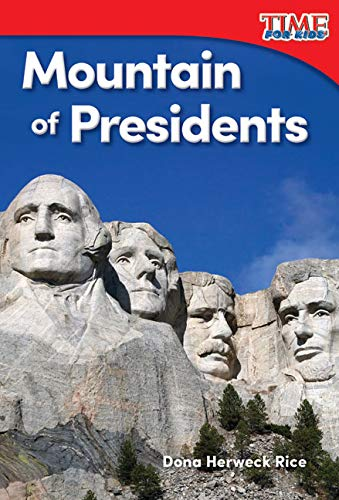 9781493820573: Mountain of Presidents (TIME FOR KIDS® Nonfiction Readers)