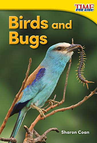 9781493820610: Birds and Bugs (TIME FOR KIDS Nonfiction Readers)