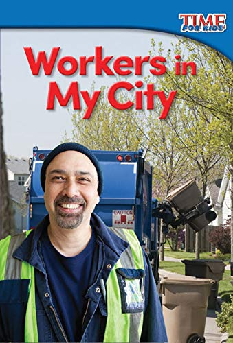 9781493821464: Workers in My City (TIME FOR KIDS® Nonfiction Readers)