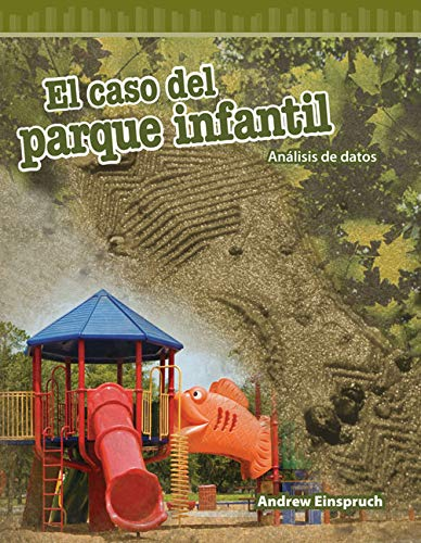 9781493829552: El caso del parque infantil (The Jungle Park Case) (Spanish Version) (Mathematics Readers) (Spanish Edition)