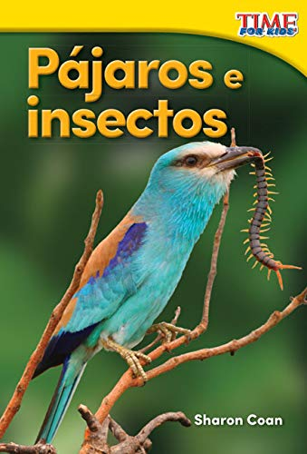 9781493829705: Pajaros E Insectos (Birds and Bugs) (Spanish Version) (Foundations) (Time for Kids Nonfiction Readers)