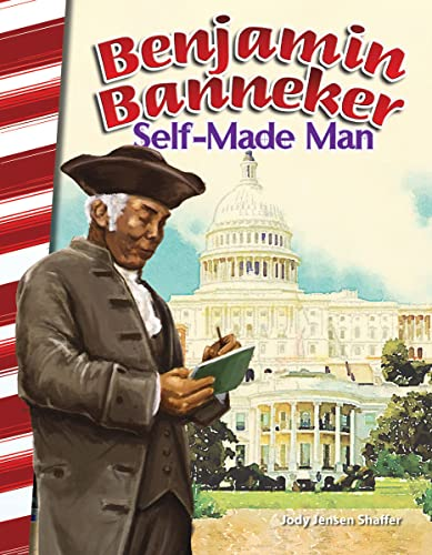 Benjamin Banneker: Self-Made Man (America's Early Years): Shaffer, Jody Jensen